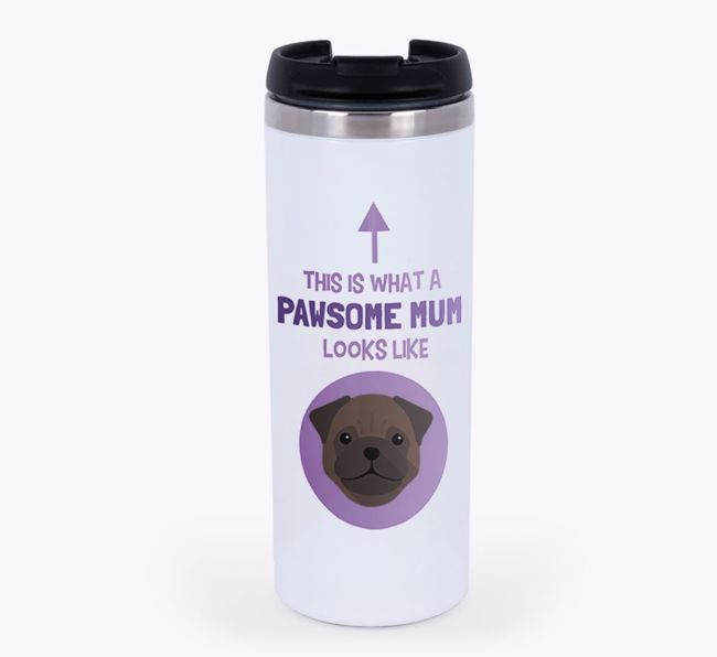 'This Is What a Pawsome Mum Looks Like' - Reusable Mug with {breedShortName} Icon