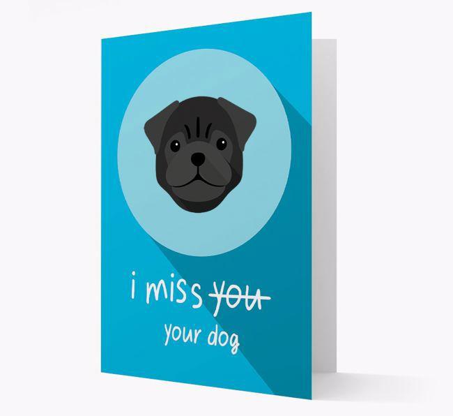 'I Miss Your Dog' - Personalised {breedFullName} Greeting Card